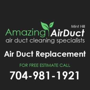 Air Duct Replacement Mint Hill NC